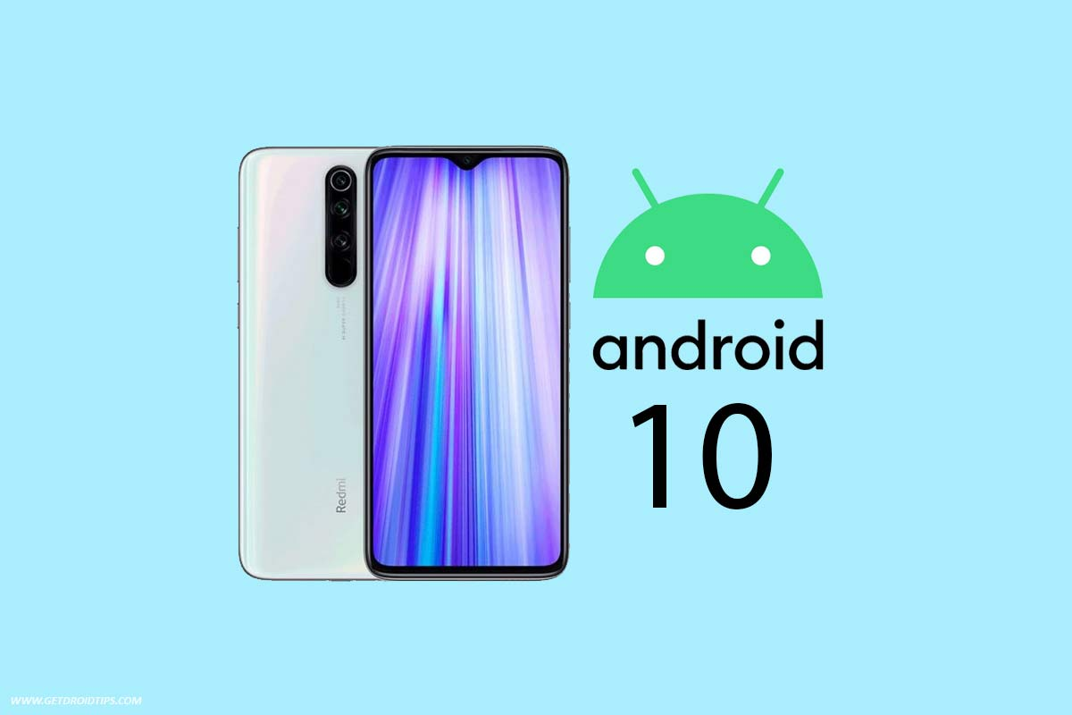 [Download] Redmi Note 8 Pro Android 10 with MIUI 11 rolling: V11.0.1.0.QGGCNXM