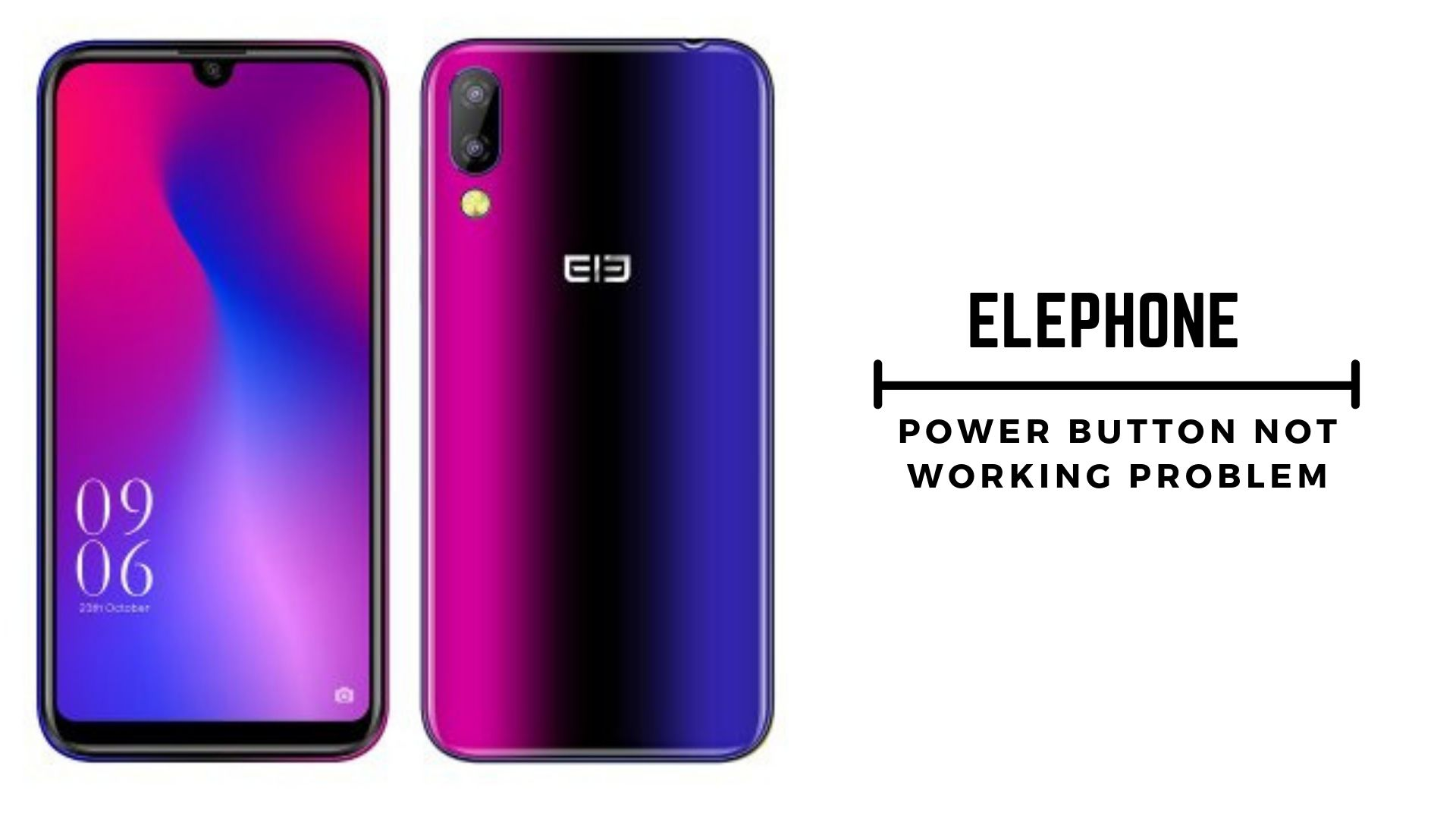 Guide to Fix Elephone Power Button Not Working Problem