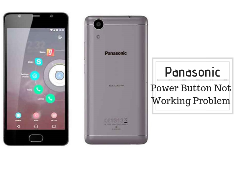 Guide To Fix Panasonic Power Button Not Working Problem