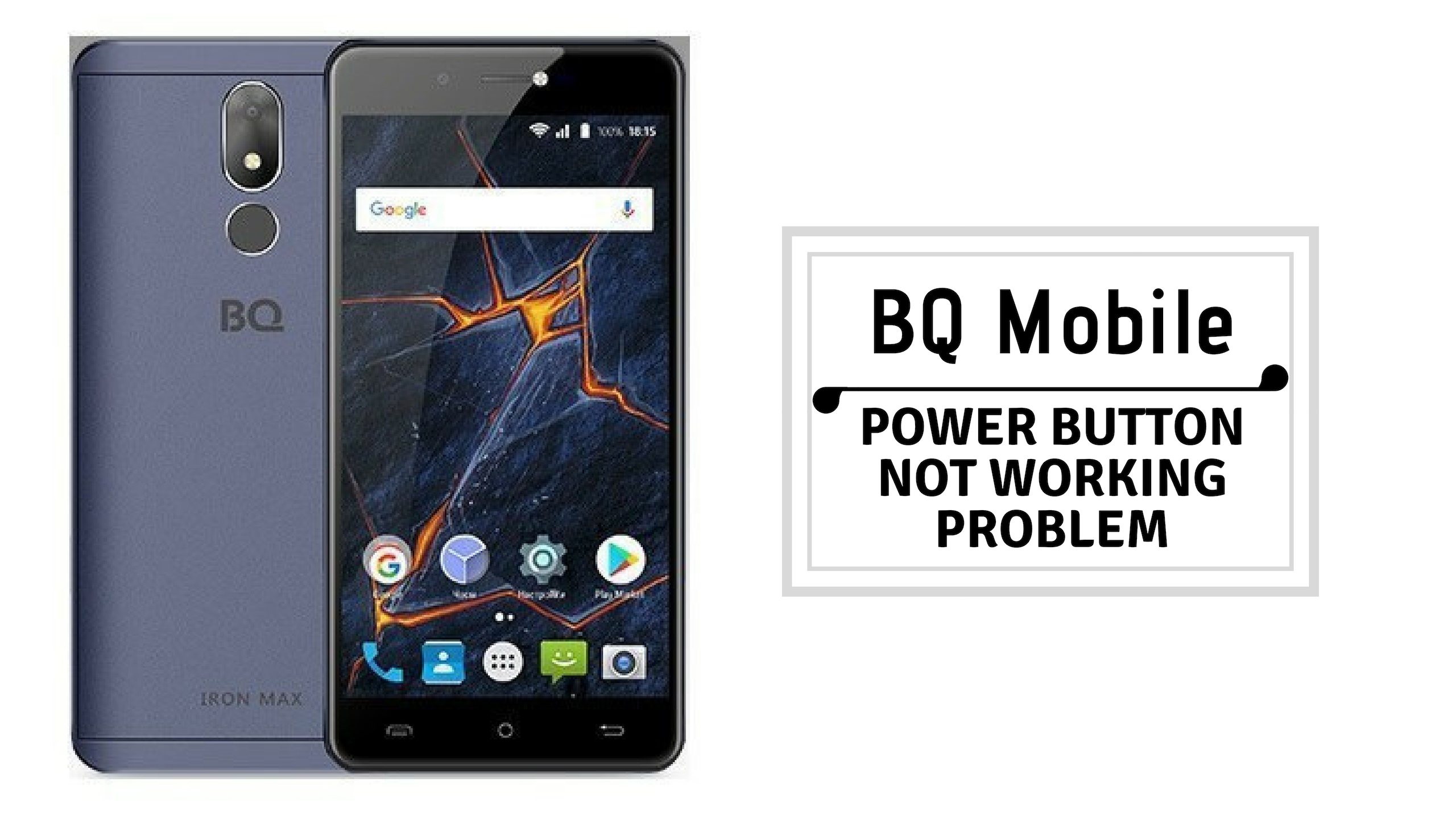 Guide To Fix BQ Mobile Power Button Not Working Problem