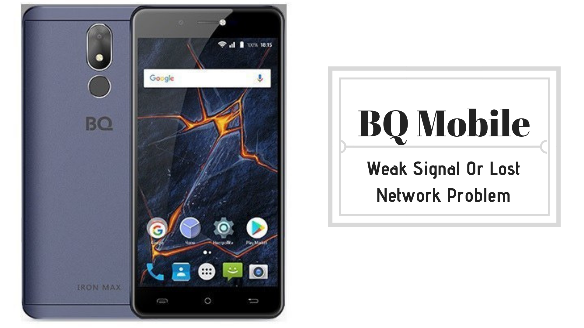 Guide To Fix BQ Mobile Weak Signal Or Lost Network Issue