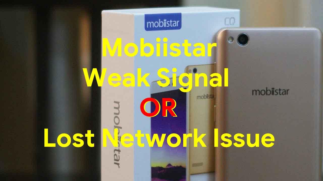 Guía para reparar la señal débil de Mobiistar o el problema de red perdida
