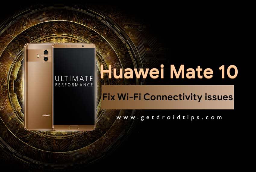 Guía para solucionar problemas de conectividad Wi-Fi en Huawei Mate 10