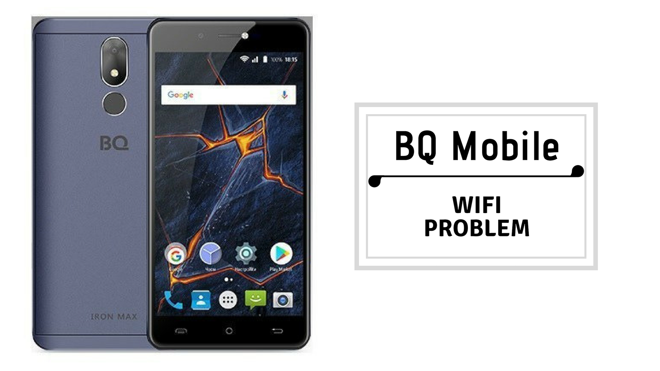Quick Guide To Fix BQ Mobile Wifi Problems [Troubleshoot]