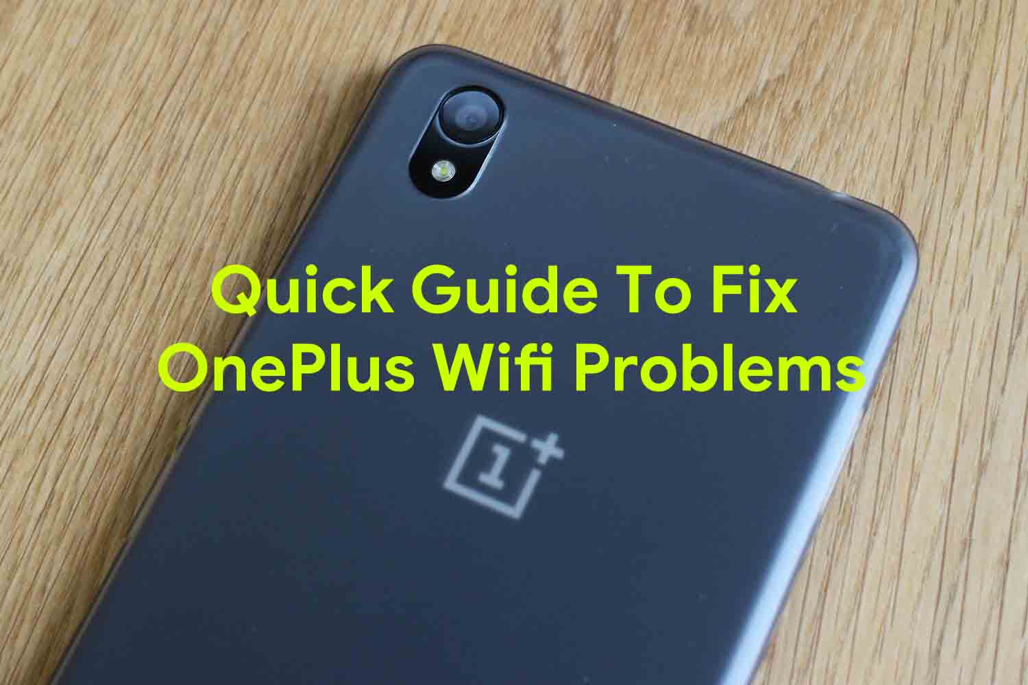 Quick Guide To Fix OnePlus Wifi Problems