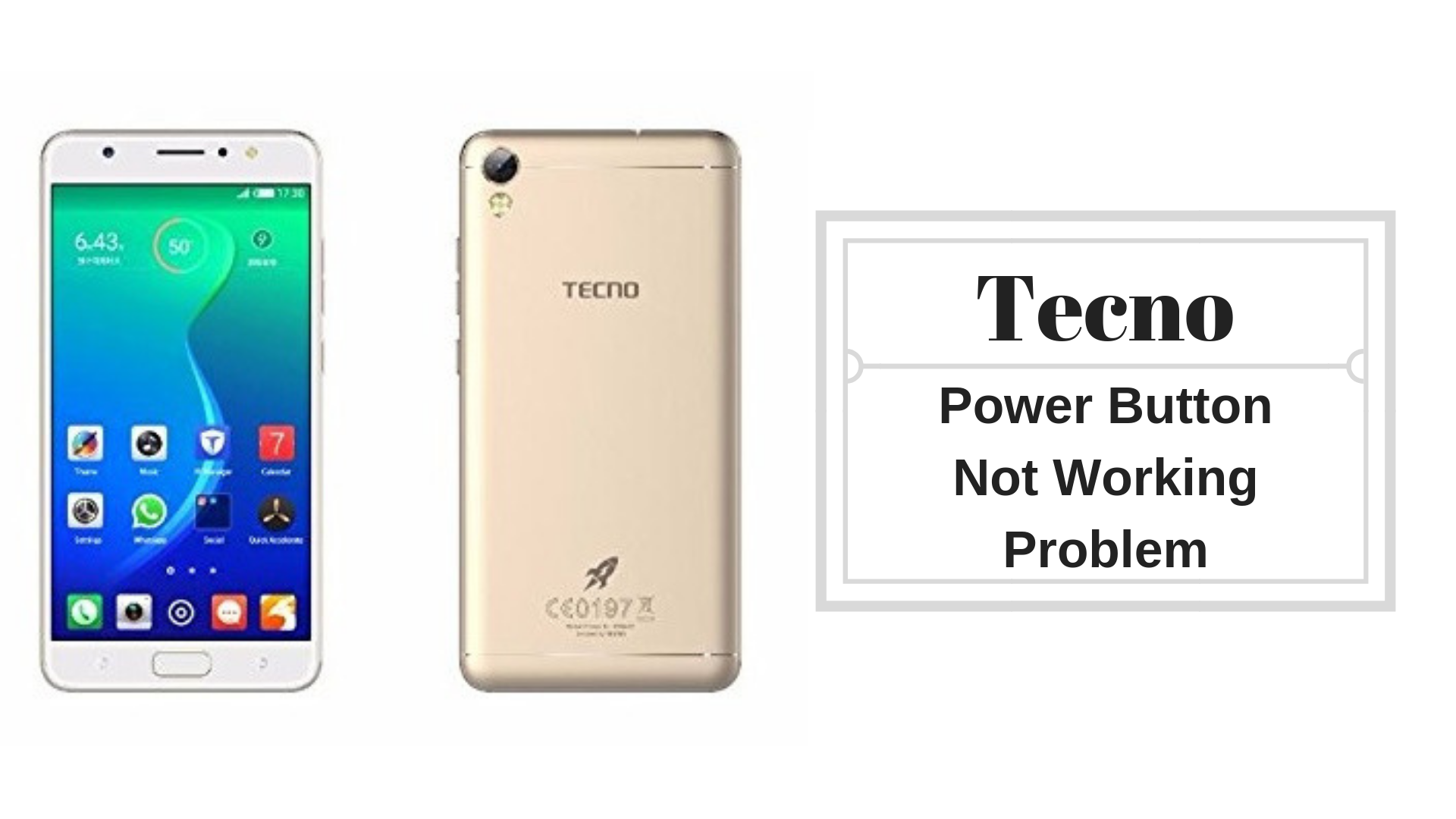 Guide To Fix Tecno Power Button Not Working Problem