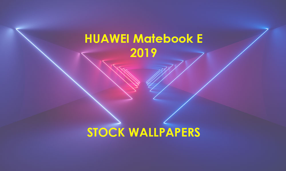 Huawei Matebook E 2019 Stock Wallpapers Download