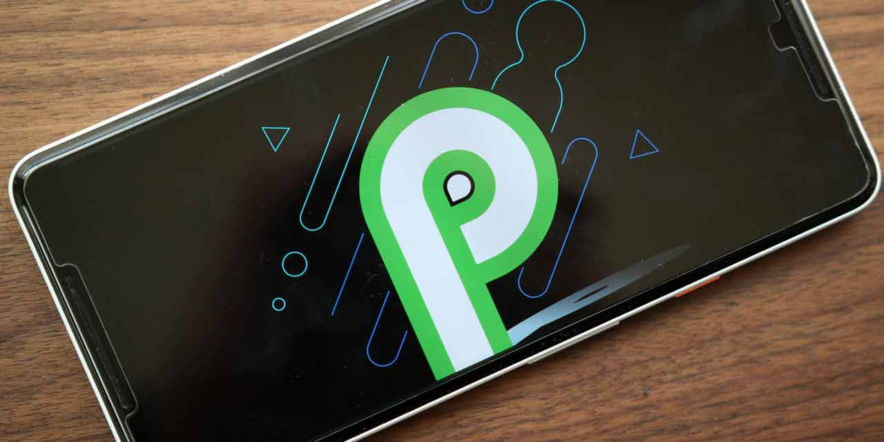 Android 9.0 P Developer Preview DP4 rolling out - Download Now