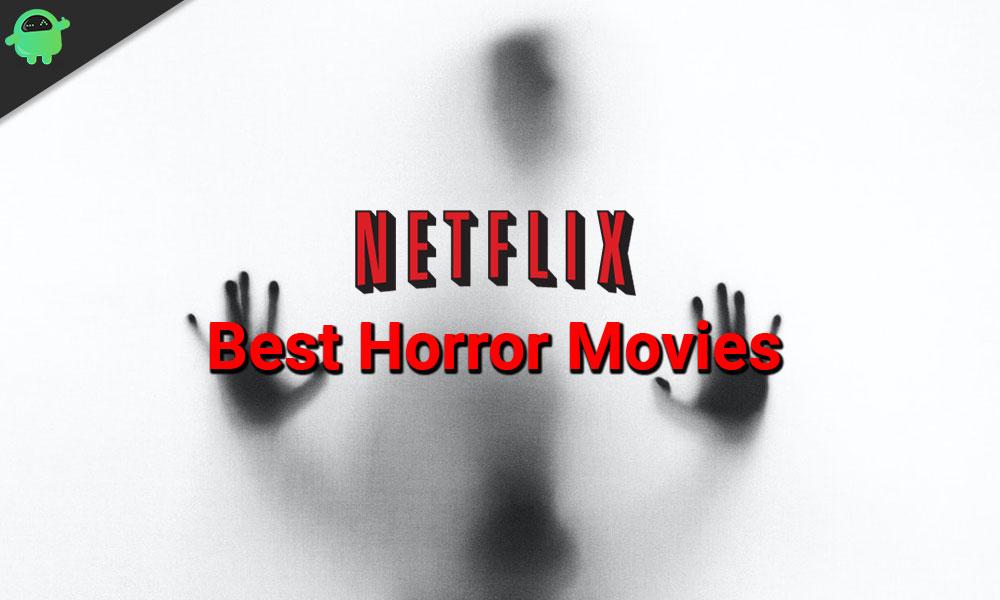 Las 20 mejores películas de terror en streaming en Netflix