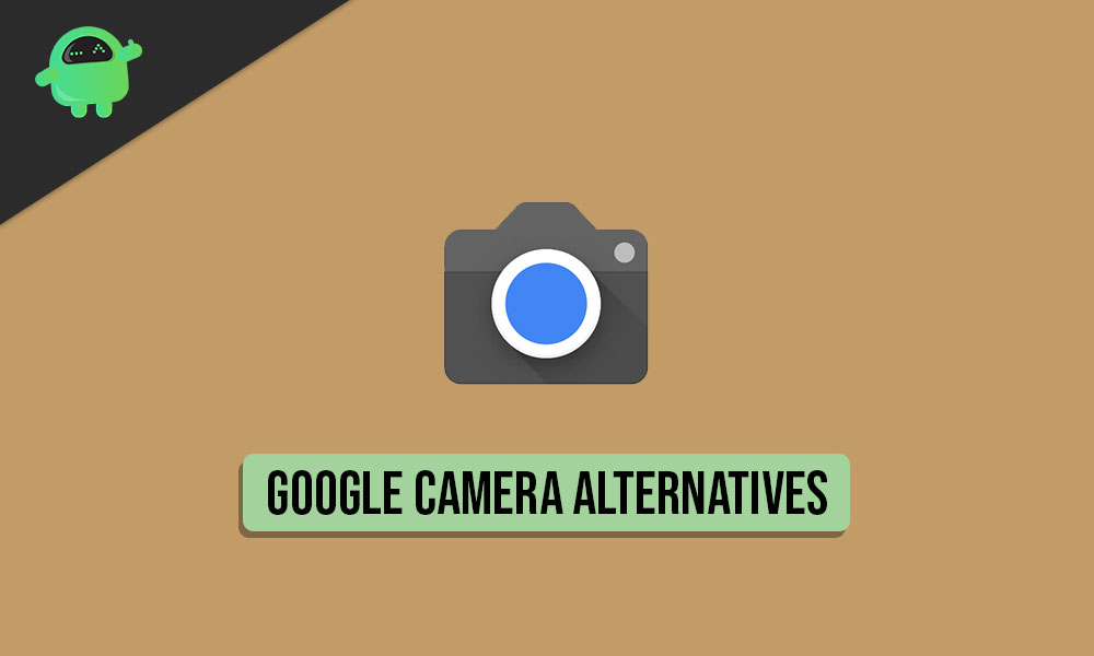 5 Best Google Camera Alternatives for Android