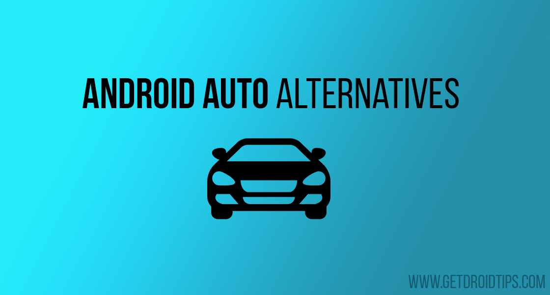 Top 5 Android Auto Alternatives for your Car