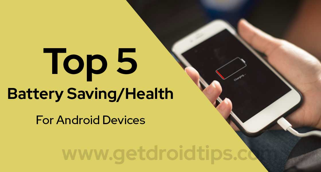 Top 5 Battery Health Apps to Save Battery on Android