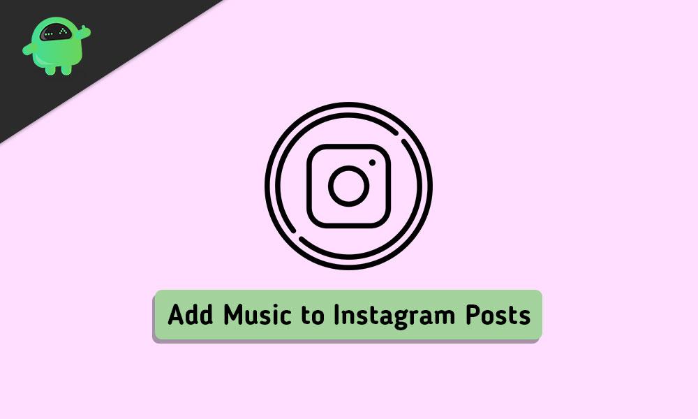 Best Apps to Add Free Music To Instagram Videos