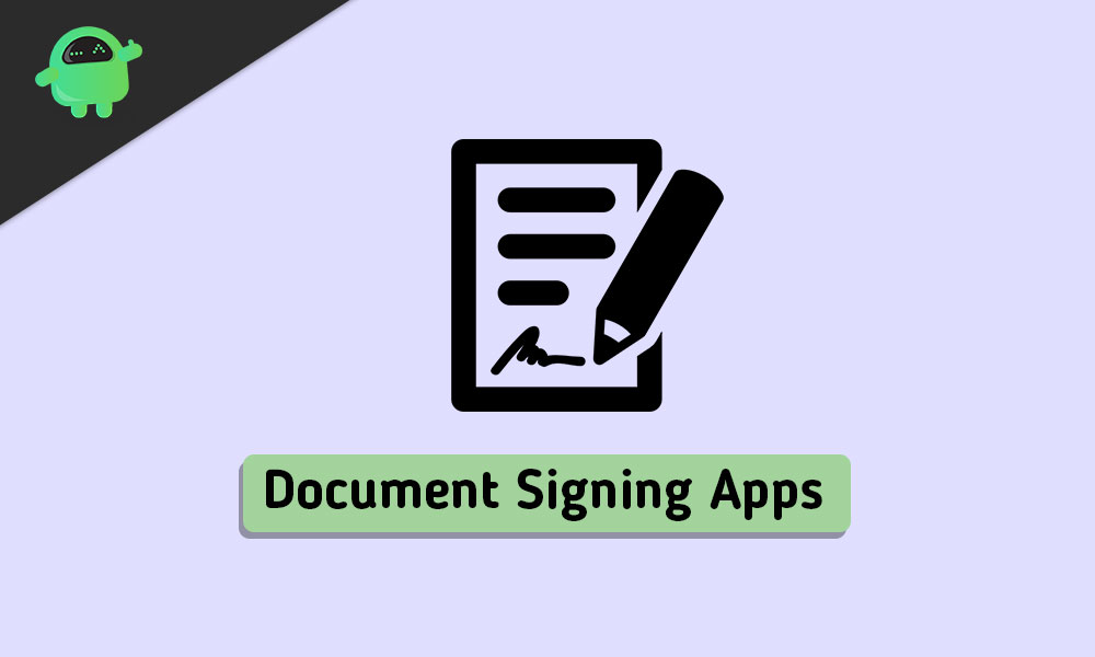 Top 5 Apps to Sign Documents on Android
