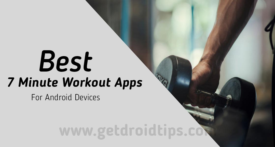 Best Apps to Get Fit in Just 7 Minutes a Day