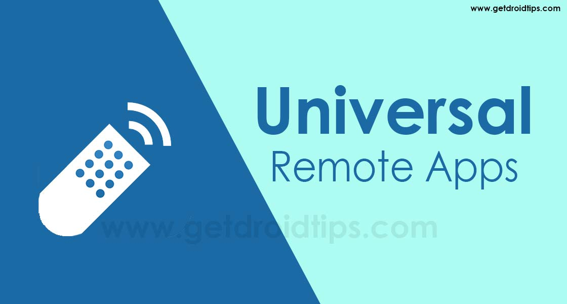 Top 5 Universal Remote Apps For Android devices