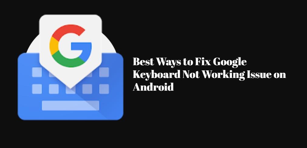 google keyboard featured