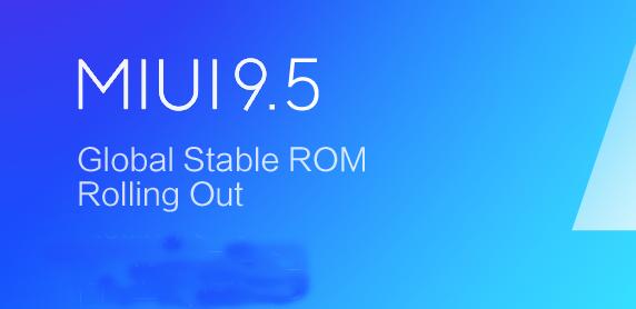 Lista de dispositivos Xiaomi para recibir MIUI 9.5 Global y lanzamiento estable de China