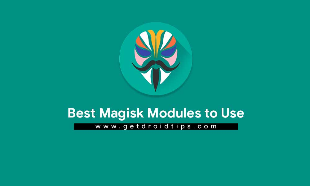 Best Magisk Modules to Use in 2018