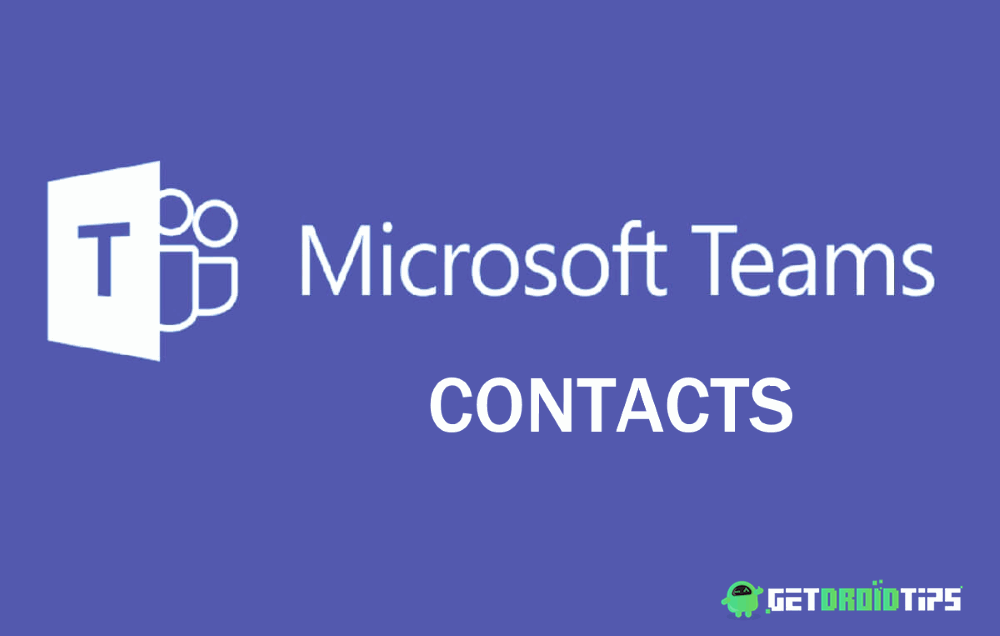 Not able to Find Microsoft Teams Contacts: How to Fix?