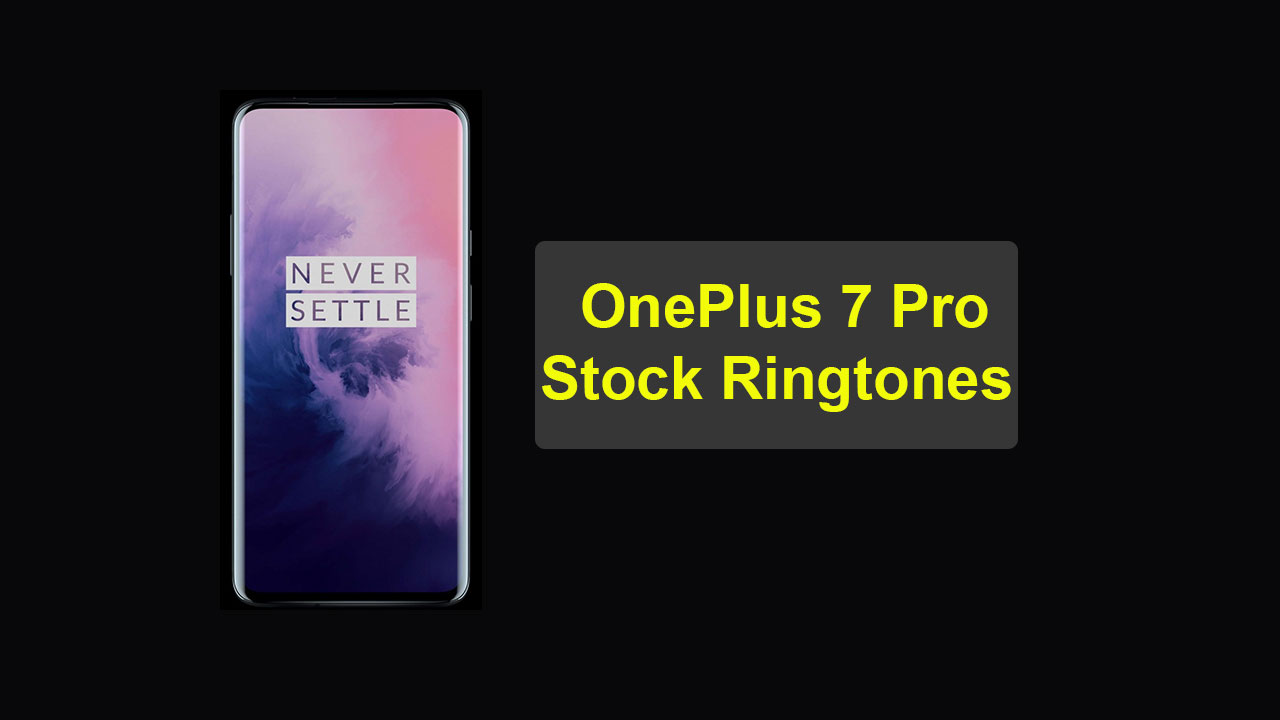 OnePlus 7 Pro Stock Ringtones - Descargar (65 Ringtones)