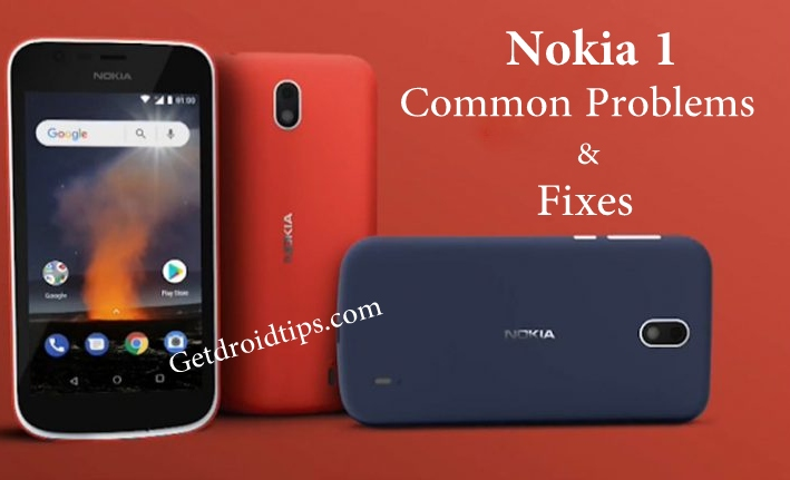 common Nokia 1 problems and fixes