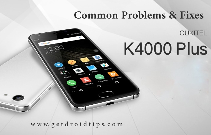 common Oukitel K4000 plus problems and fixes