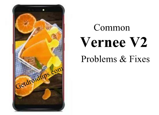 common Vernee V2 problems and fixes