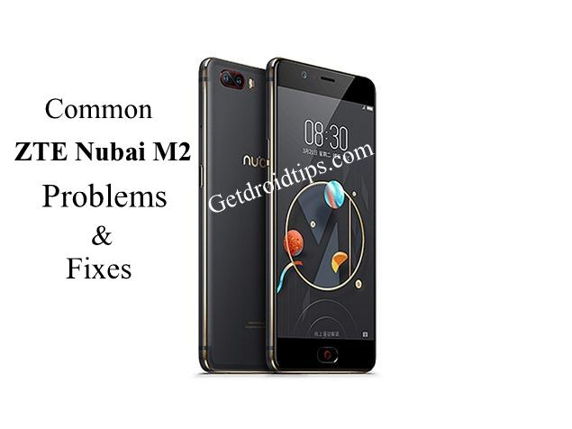 common ZTE Nubia M2 problems and fixes