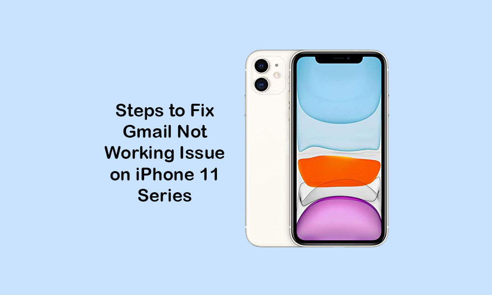 Fix Gmail not working, keeps crashing on iPhone 11, 11 Pro, and 11 Pro Max