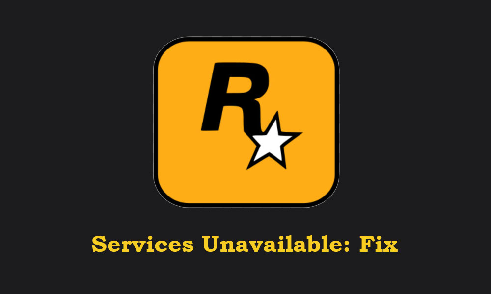 Rockstar Game Services are Unavailable Right Now error: Fix?
