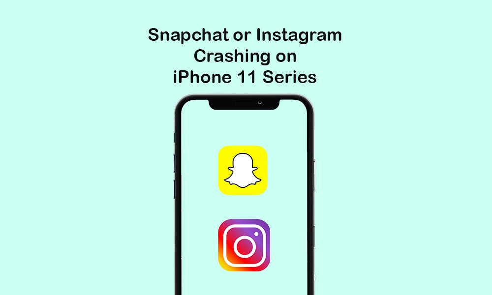 Snapchat or Instagram crashing on iPhone 11 Series: Quick guide to fix