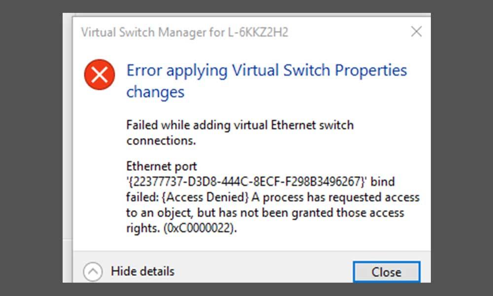 Fix: Error applying Virtual Switch Properties changes - Hyper-V