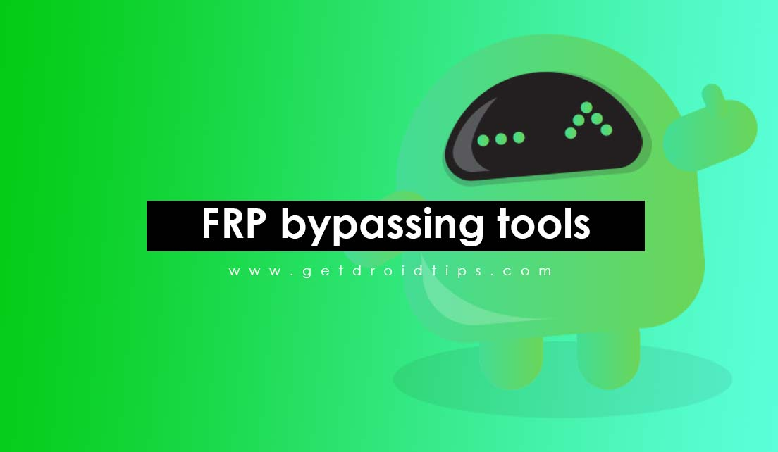 All FRP bypassing tools and drivers for PC [Download FRP Tools for free]