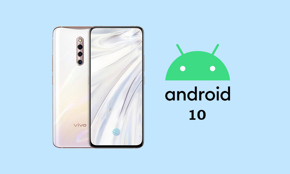 Vivo X27 Pro Android 10 Update Tracker: Funtouch OS 10 Enrollment Started
