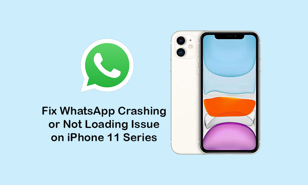 WhatsApp keeps crashing or won't load on iPhone 11, 11 Pro, and 11 Pro Max: Solution