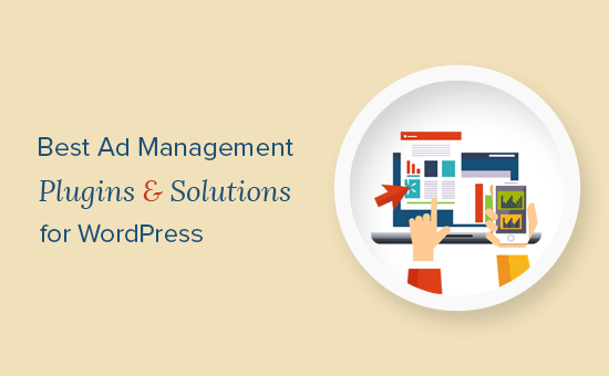 Complementos y soluciones de administración de anuncios para WordPress