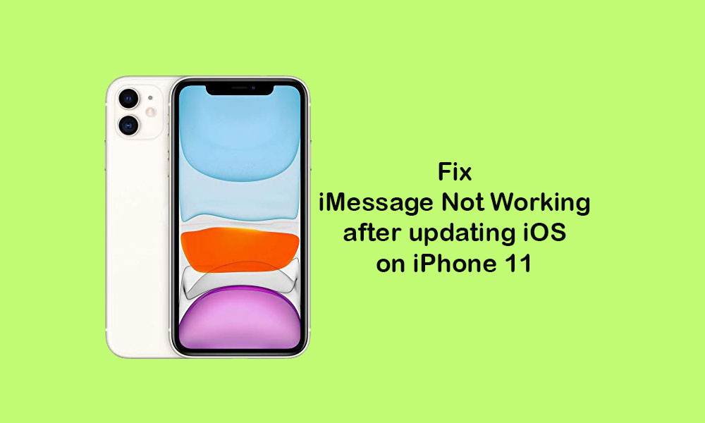 iMessage not working after installing new iOS update on my iPhone 11 (Solved)