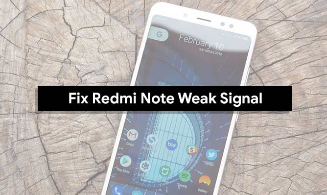 Guide To Fix Xiaomi Redmi Note Weak Signal Or Lost Network Issue!