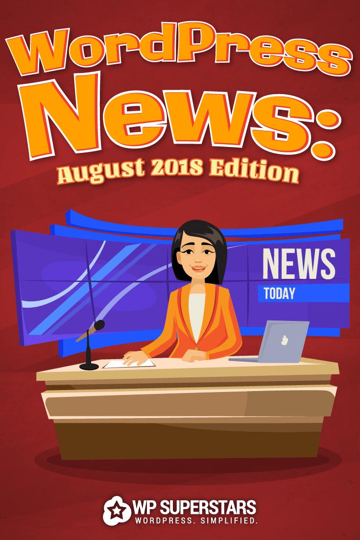 Actualización de noticias de WordPress de agosto de 2018