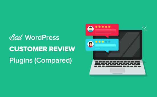 Comparación de los mejores plugins de reseñas de clientes para WordPress