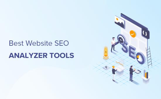 Comparación de las mejores herramientas de verificación de SEO y analizador de sitios web (2021)
