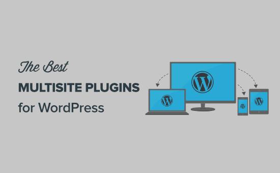 Los mejores complementos multisitio de WordPress (súper útiles)