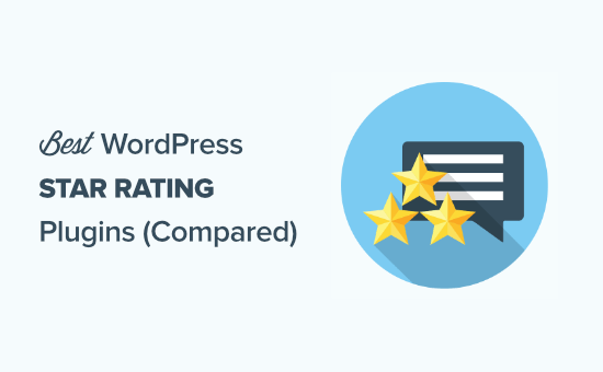 Los 10 mejores complementos de calificación de estrellas para WordPress en 2021 (en comparación)