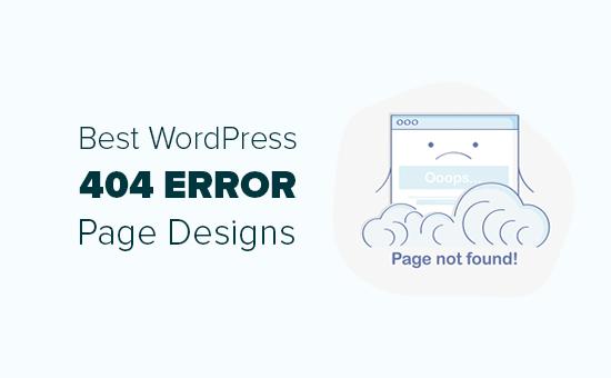 Los mejores ejemplos de diseño de página de error 404 de WordPress