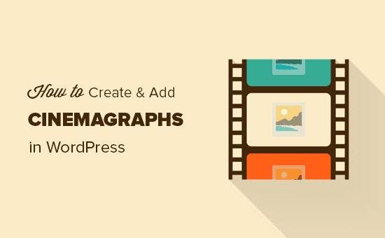 Creación de cinemagraphs para su sitio de WordPress