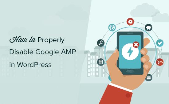 Cómo deshabilitar correctamente Google AMP