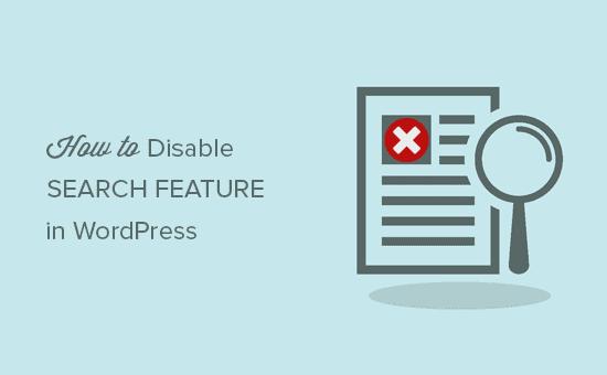 Deshabilitar la función de búsqueda en WordPress