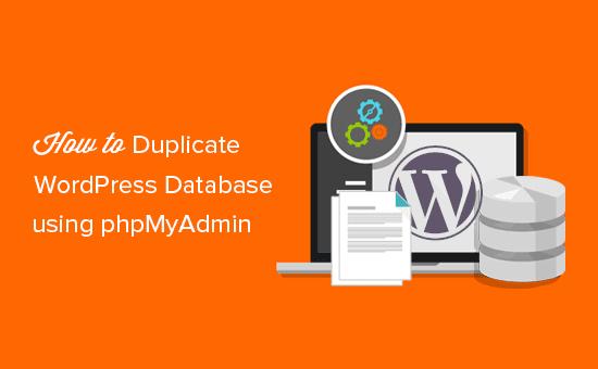 duplicar o clonar la base de datos de WordPress usando phpMyAdmin