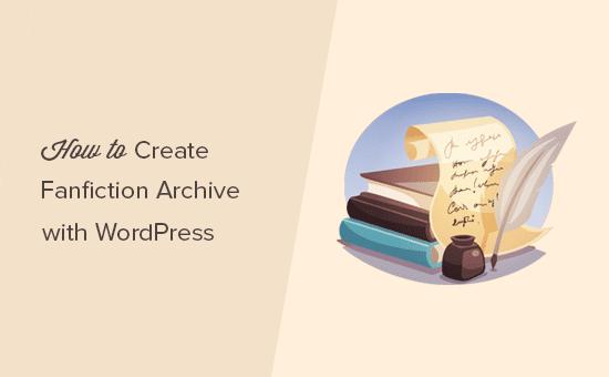 Creando un archivo de fanfiction con WordPress